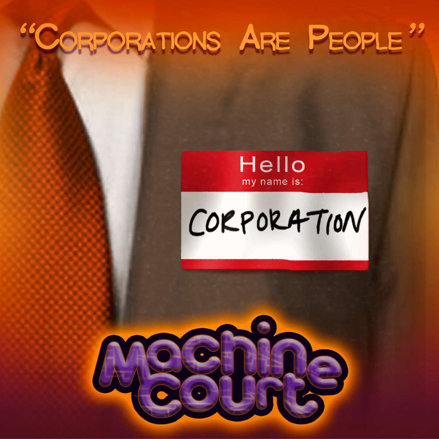 """2.11 """"Corporations are People"""""""