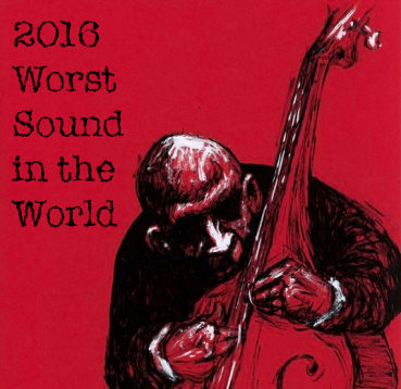 Worst Sound in the World Contest